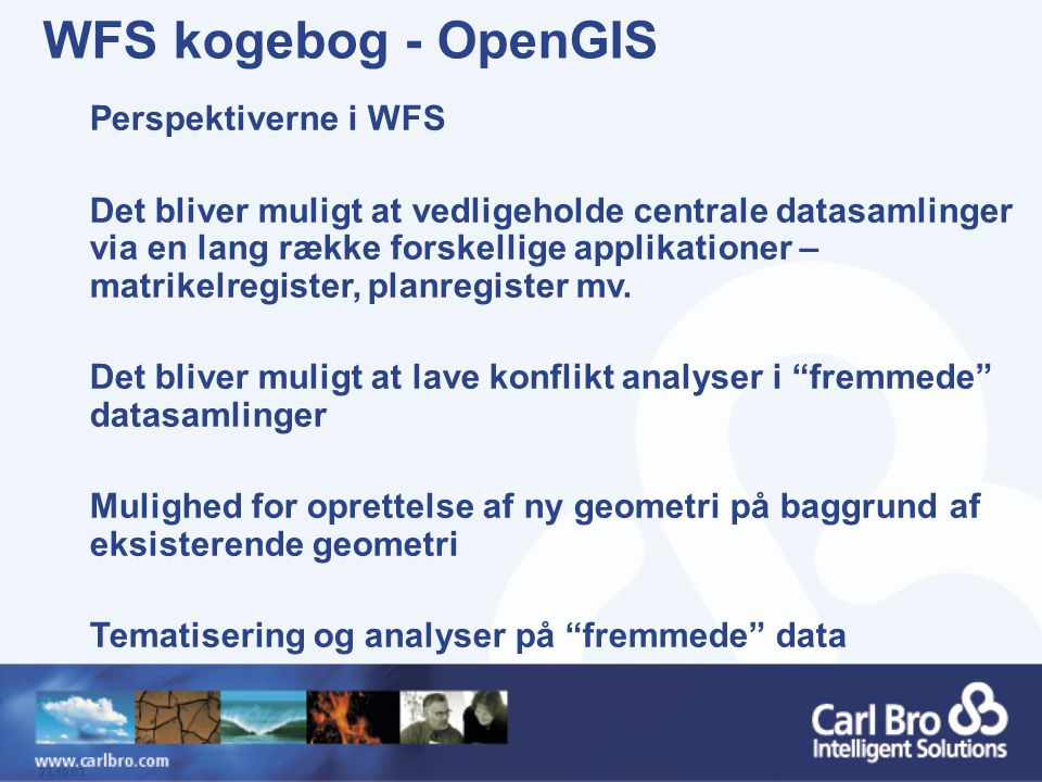 WFS kogebog - OpenGIS Perspektiverne i WFS