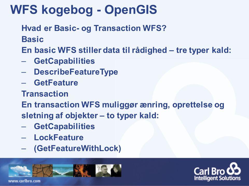 WFS kogebog - OpenGIS Hvad er Basic- og Transaction WFS Basic