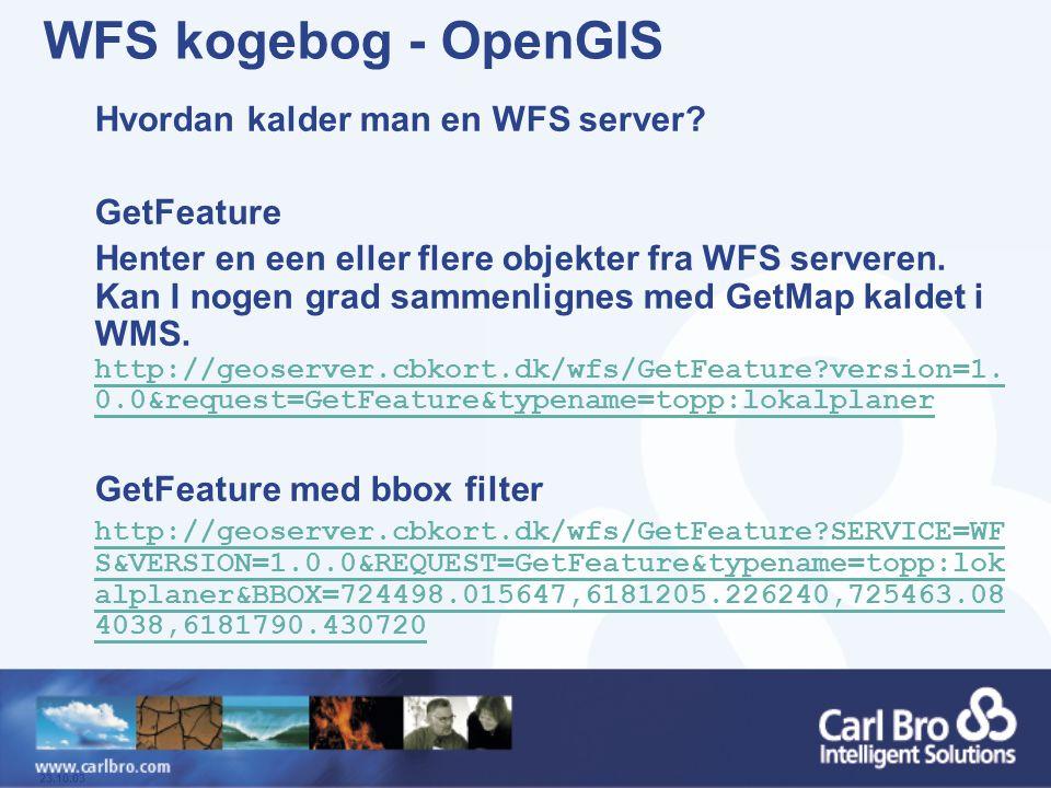 WFS kogebog - OpenGIS Hvordan kalder man en WFS server GetFeature