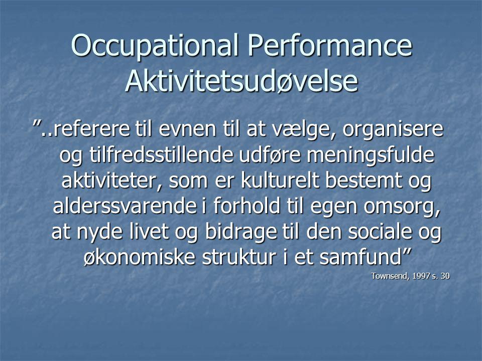 Occupational Performance Aktivitetsudøvelse