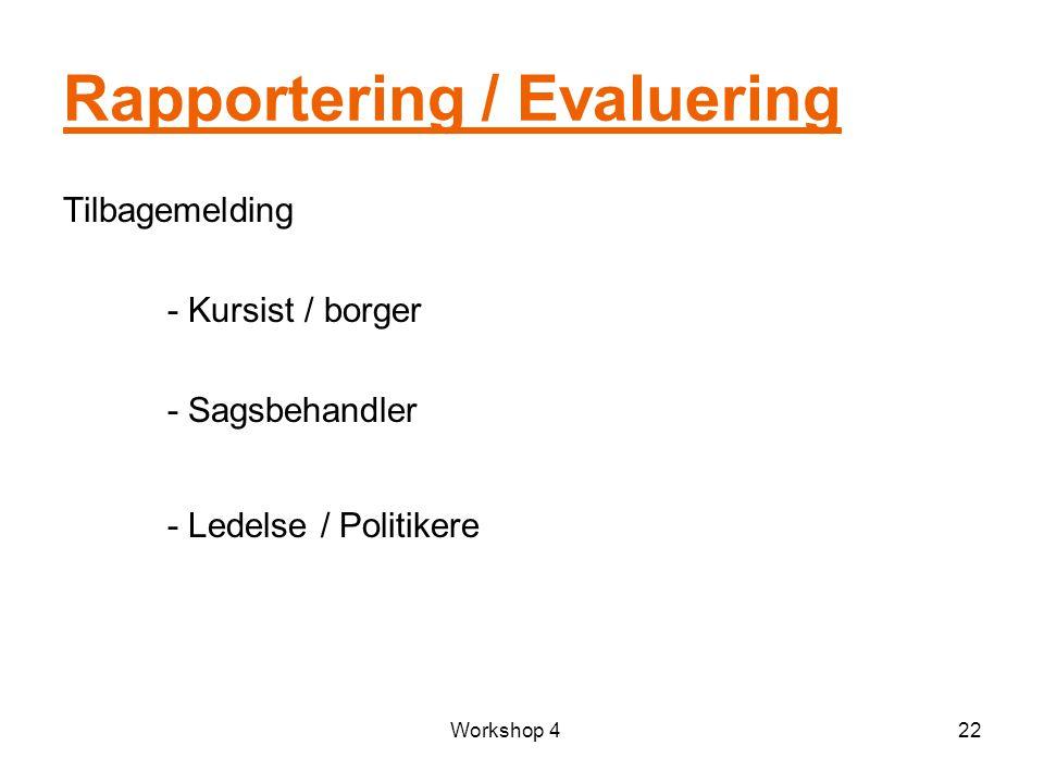Rapportering / Evaluering