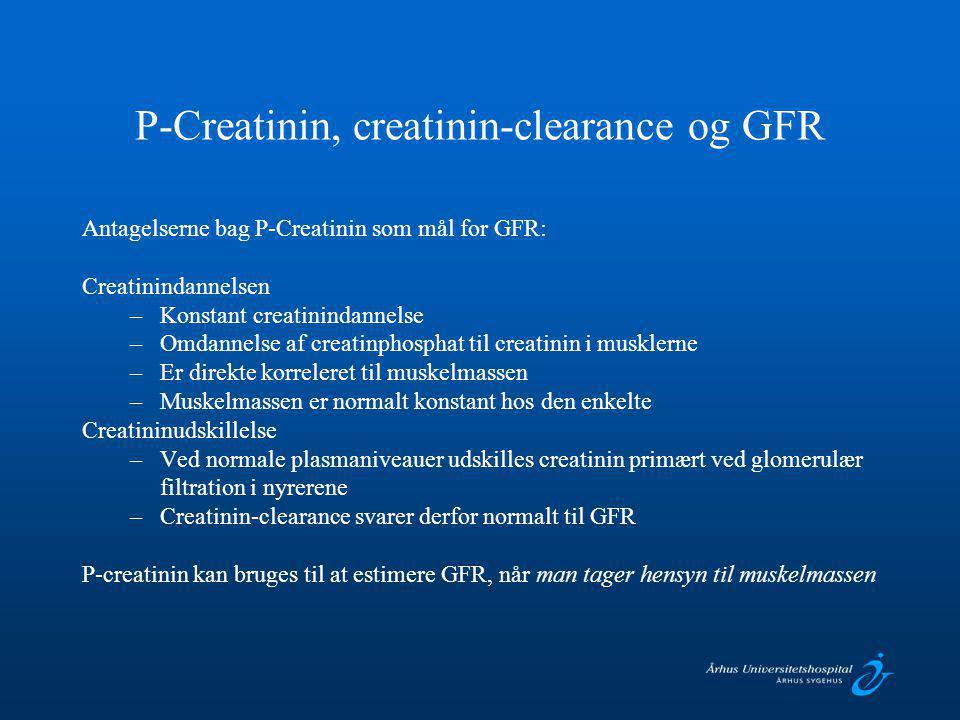 P-Creatinin, creatinin-clearance og GFR