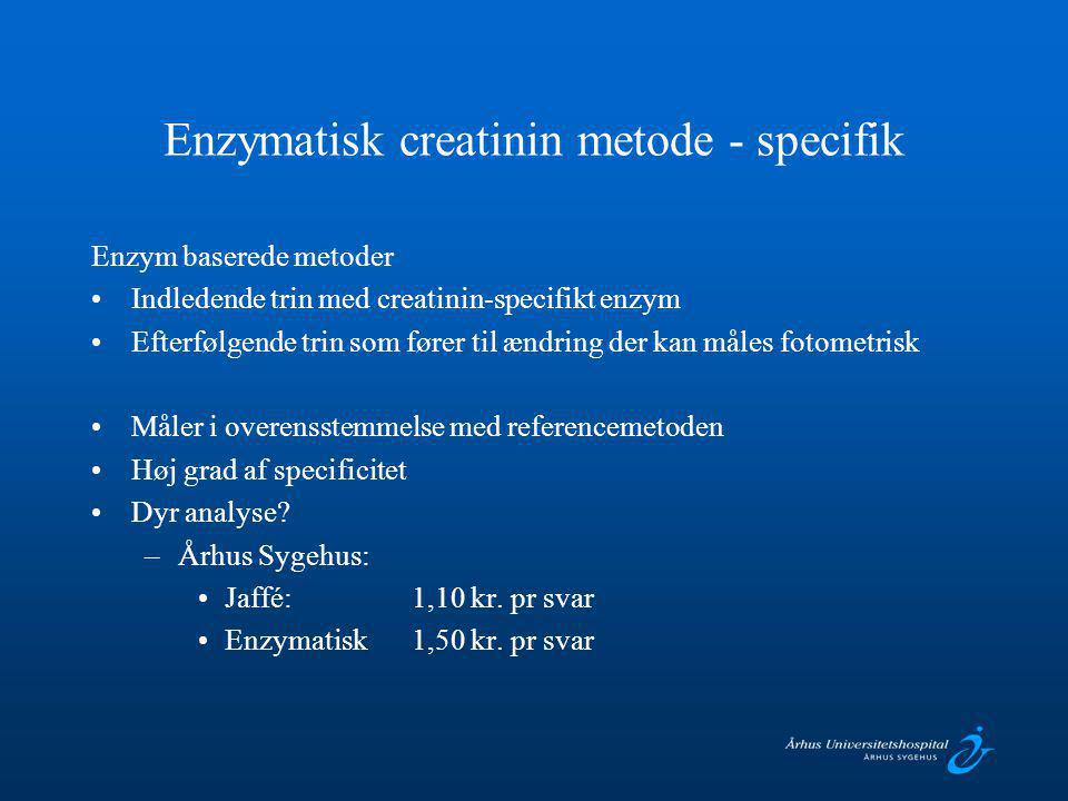 Enzymatisk creatinin metode - specifik