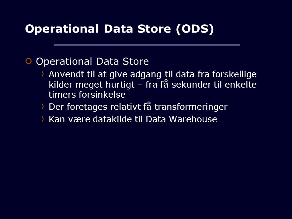 Operational Data Store (ODS)