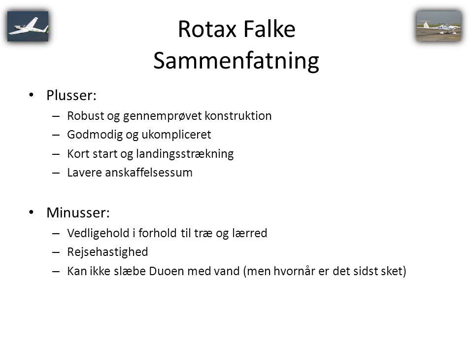 Rotax Falke Sammenfatning