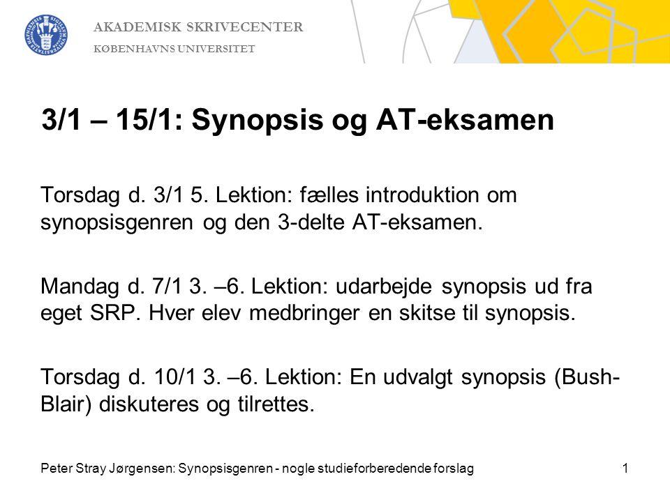 3/1 – 15/1: Synopsis og AT-eksamen