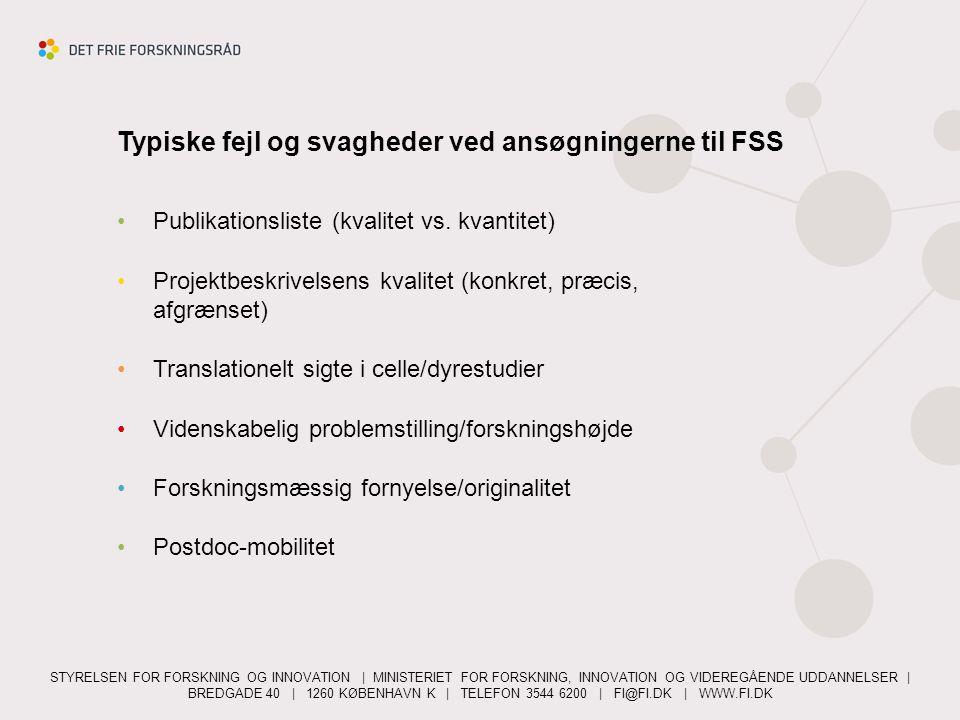Typiske fejl og svagheder ved ansøgningerne til FSS