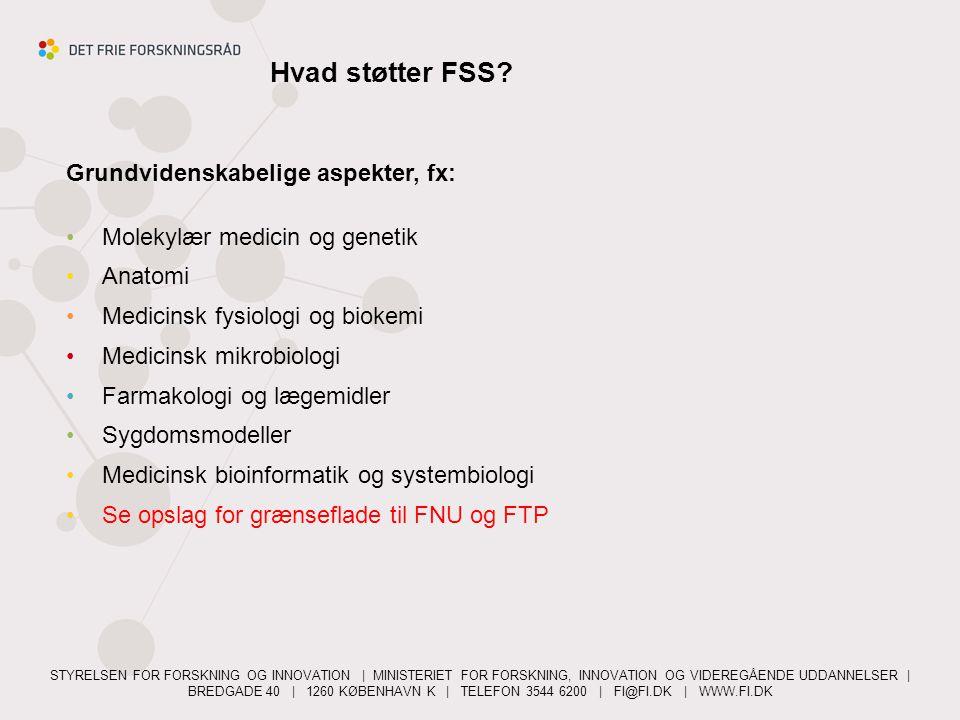 Hvad støtter FSS Grundvidenskabelige aspekter, fx: