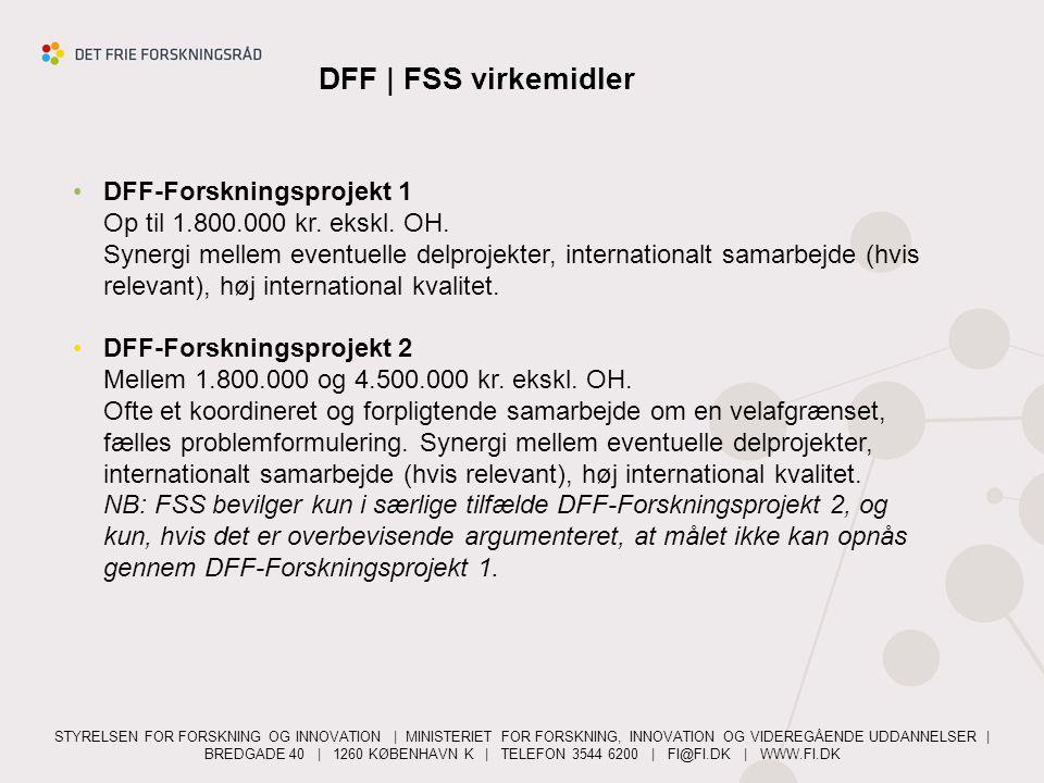 DFF   FSS virkemidler DFF-Forskningsprojekt 1 Op til 1.800.000 kr. ekskl. OH.