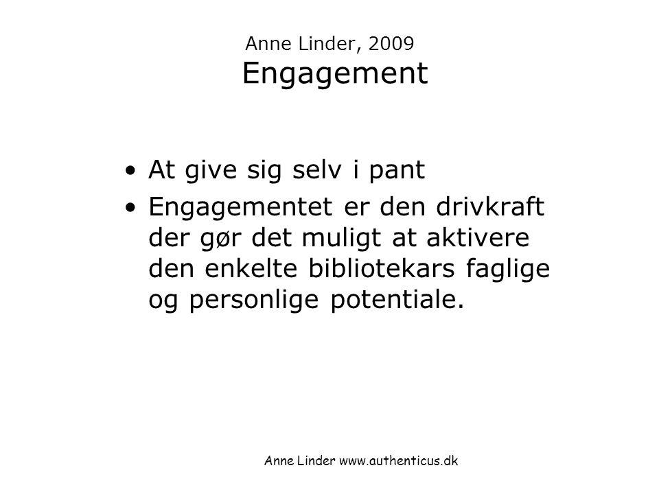 Anne Linder, 2009 Engagement