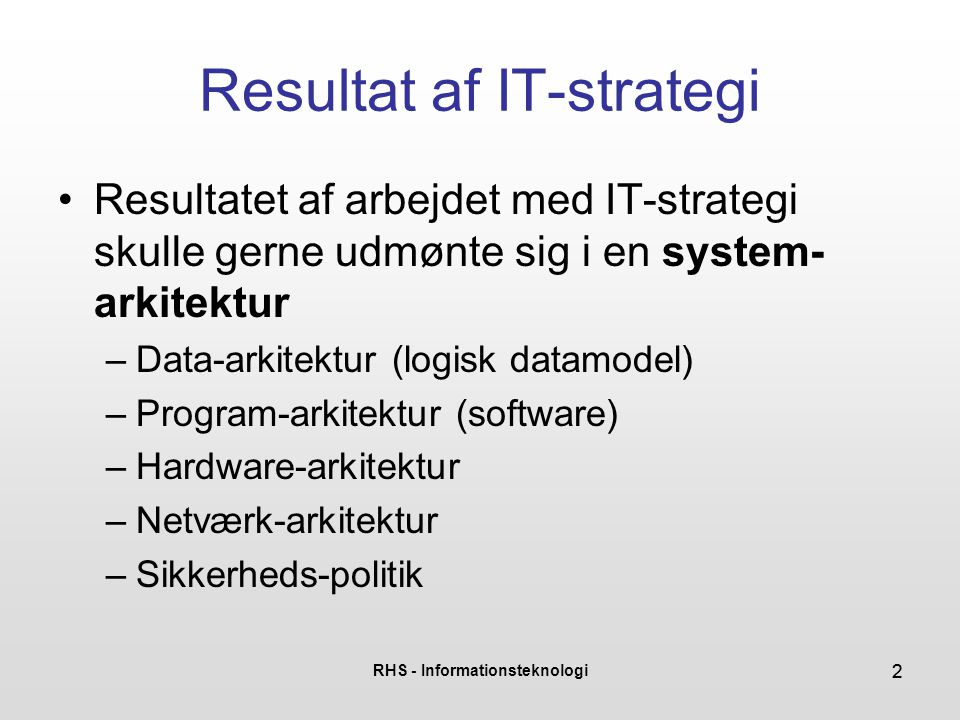 Resultat af IT-strategi