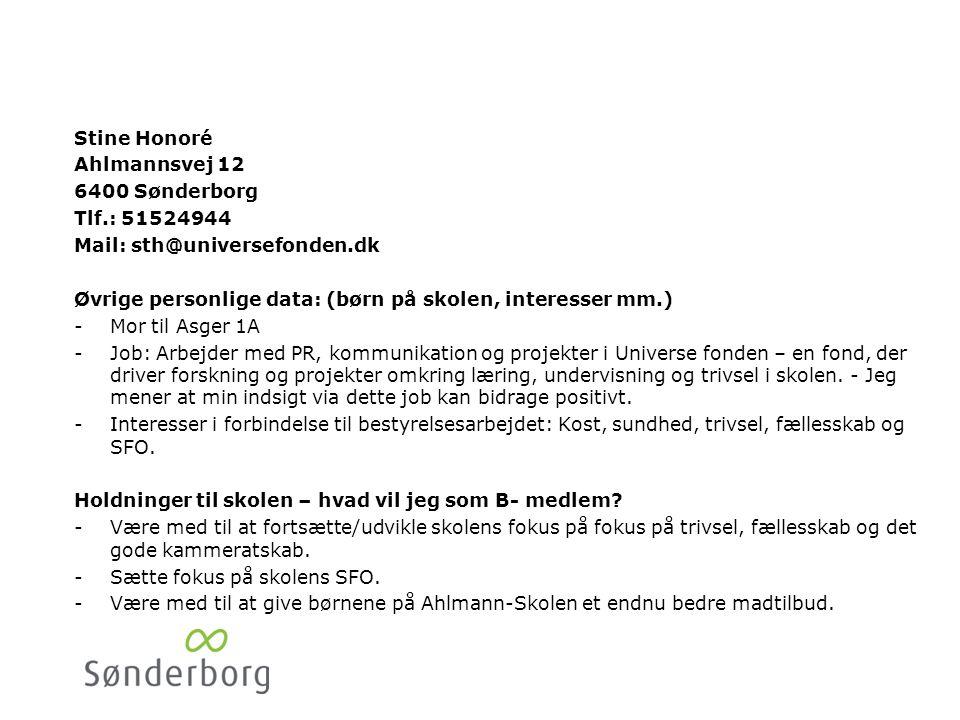 Tine Lund 6400 Sønderborg. Tlf.: 21463397. Mail: Tine.lund@sydinvest.dk. Øvrige personlige data: (børn på skolen, interesser mm.)