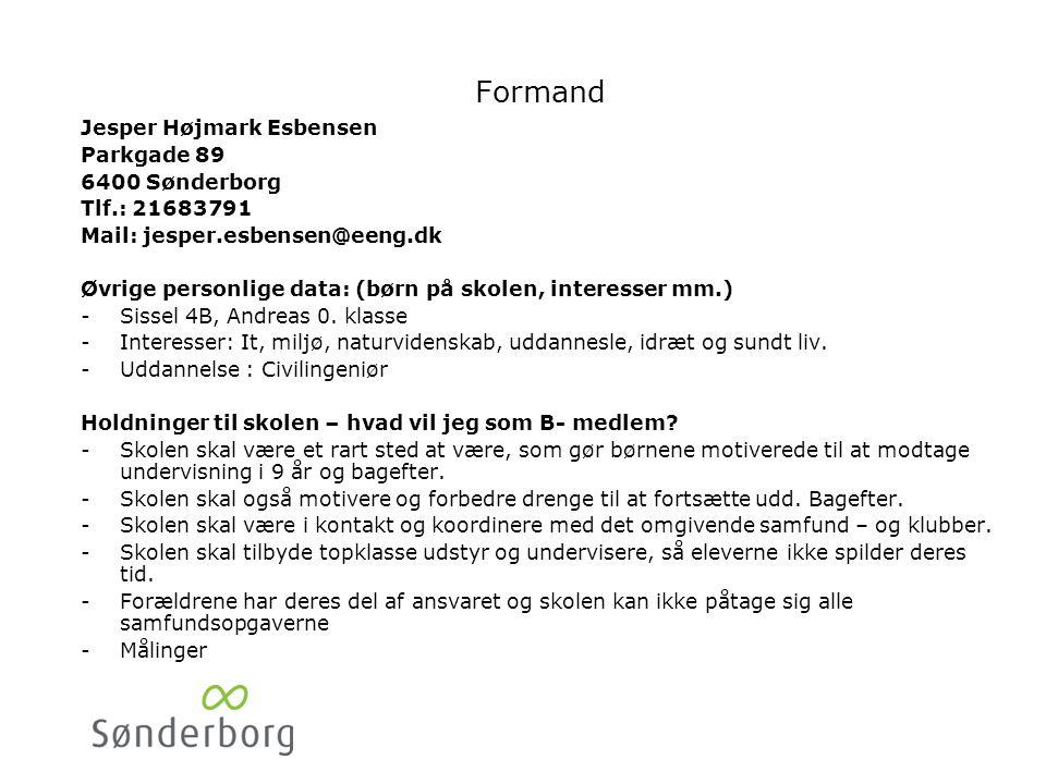 Mette Have Kærvej 61. 6400 Sønderborg. Tlf.:56950307/ 25296484. Mail: mette@wolff.dk. Øvrige personlige data: