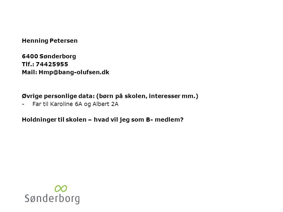 Petra Jørgensen Trenevej 10. 6400 Sønderborg. Tlf.: 22565042. Mail: Pjoergensen1@live.dk.