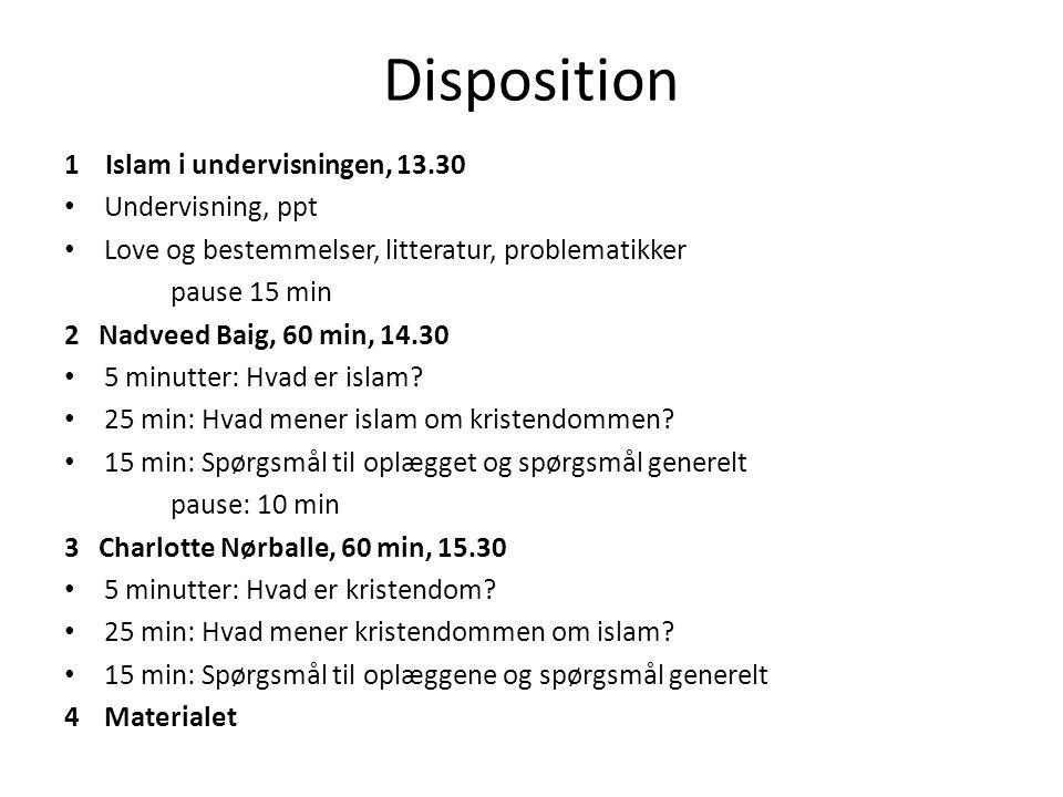 Disposition 1 Islam i undervisningen, 13.30 Undervisning, ppt
