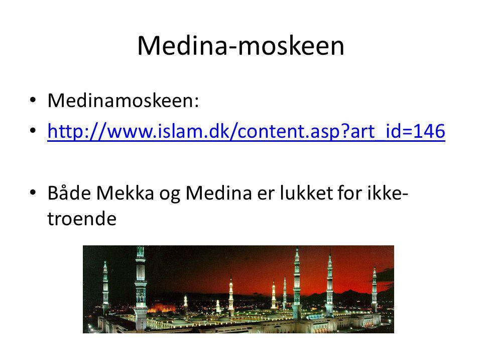Medina-moskeen Medinamoskeen: