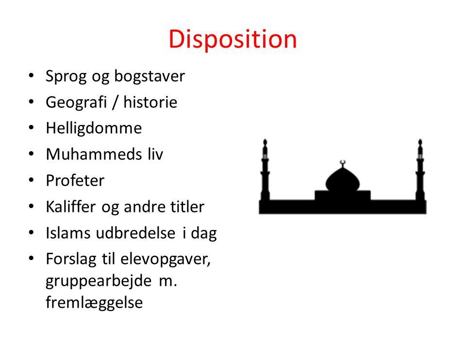 Disposition Sprog og bogstaver Geografi / historie Helligdomme