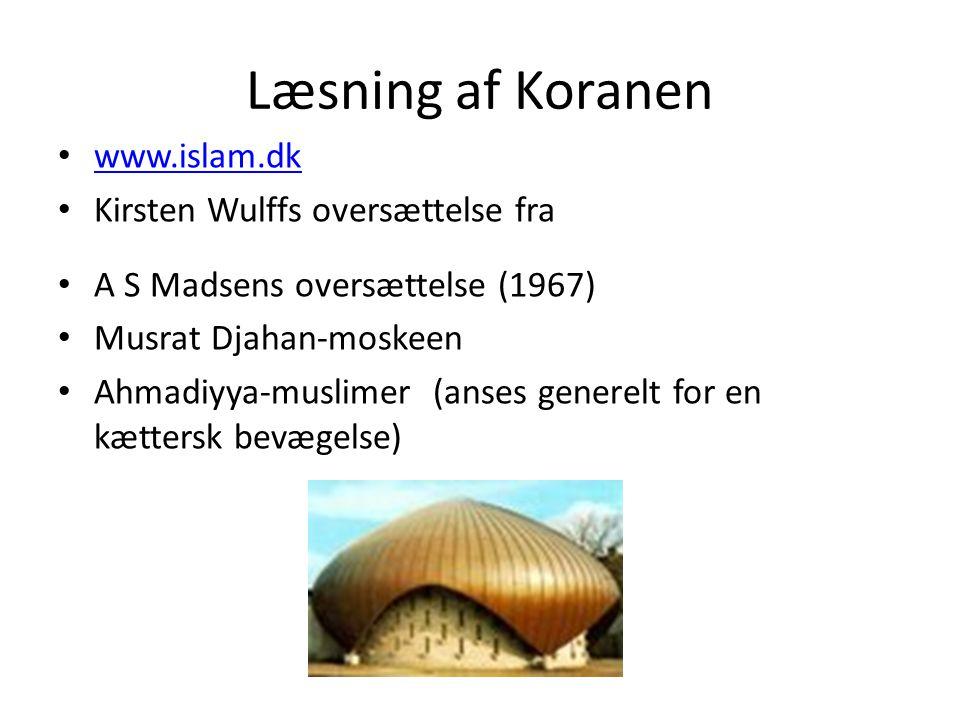 Læsning af Koranen www.islam.dk Kirsten Wulffs oversættelse fra