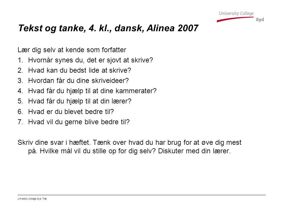 Tekst og tanke, 4. kl., dansk, Alinea 2007