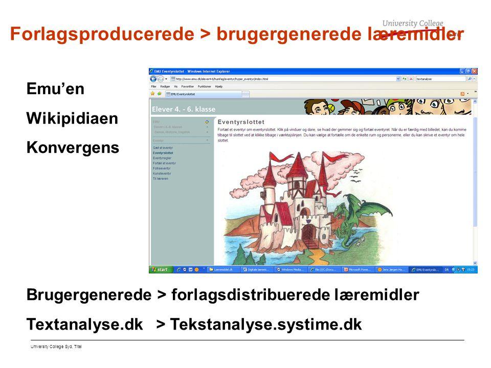 Forlagsproducerede > brugergenerede læremidler