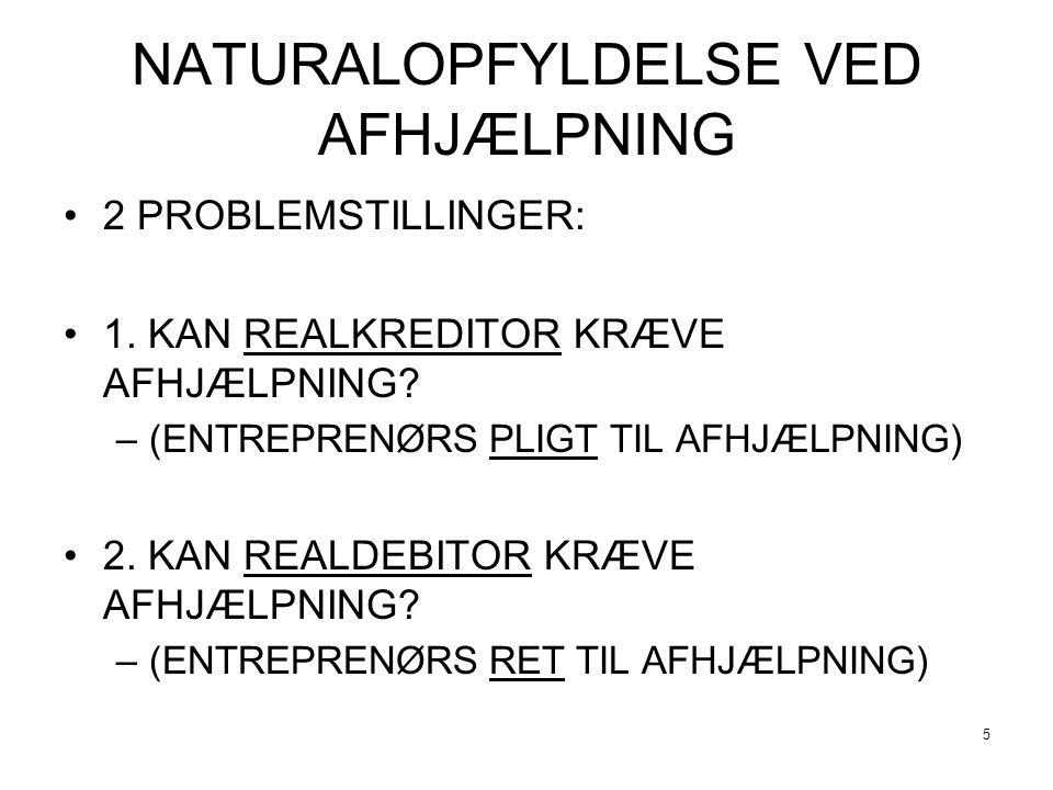NATURALOPFYLDELSE VED AFHJÆLPNING