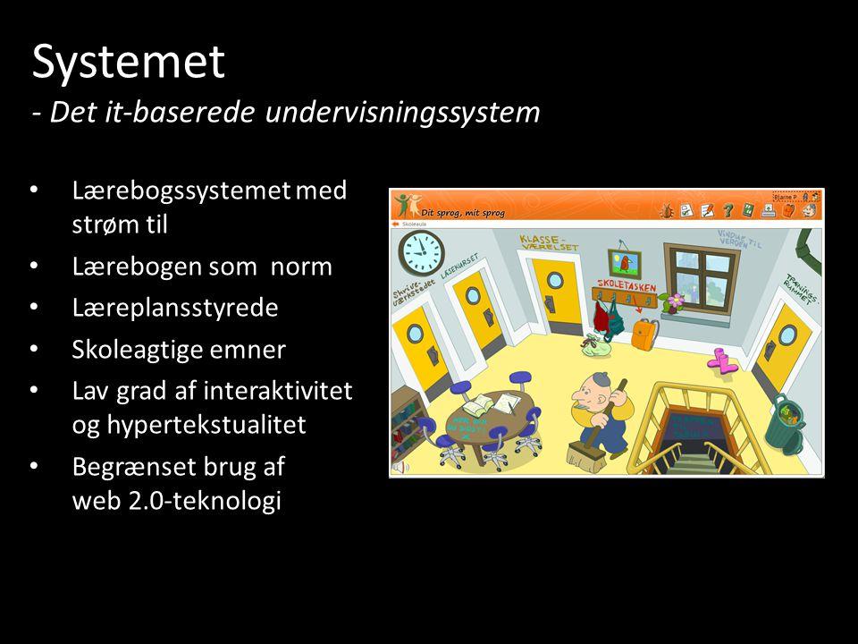 Systemet - Det it-baserede undervisningssystem