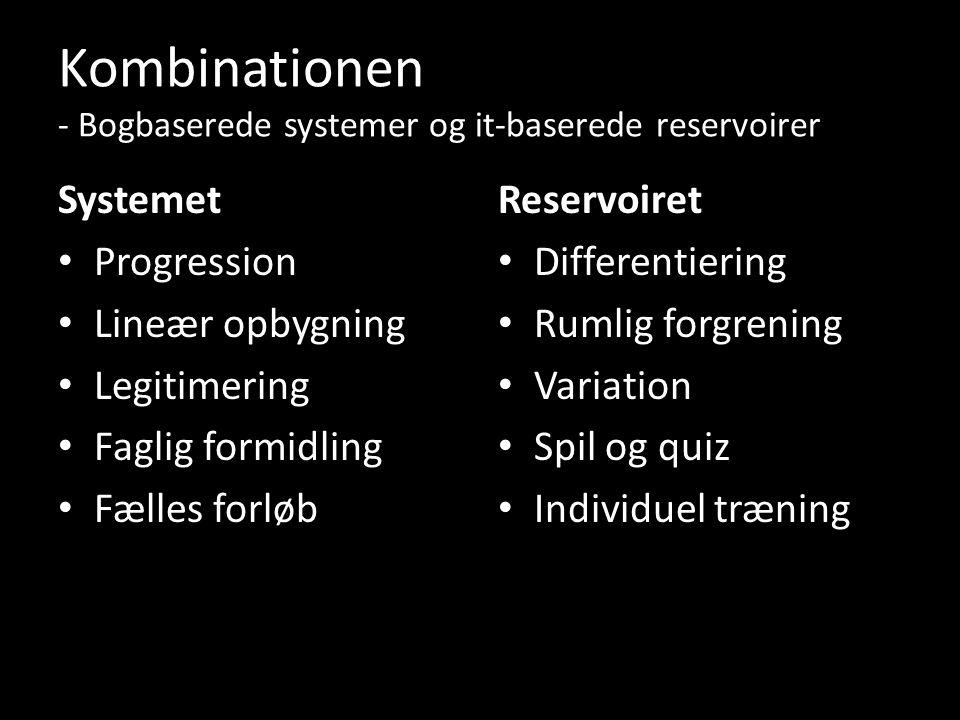 Kombinationen - Bogbaserede systemer og it-baserede reservoirer