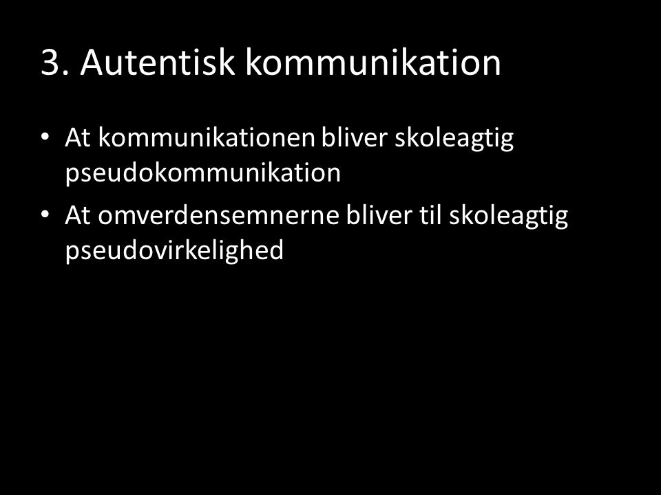 3. Autentisk kommunikation