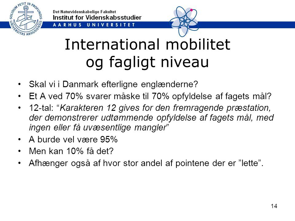 International mobilitet og fagligt niveau