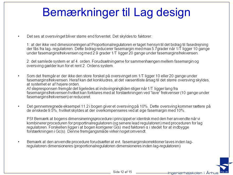 Bemærkninger til Lag design