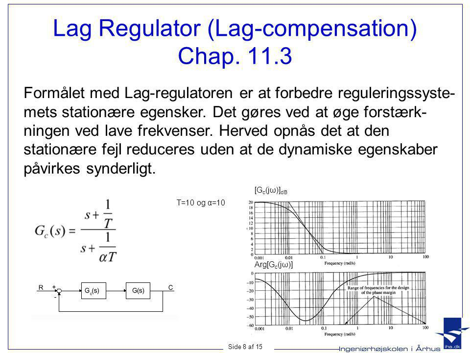 Lag Regulator (Lag-compensation) Chap. 11.3