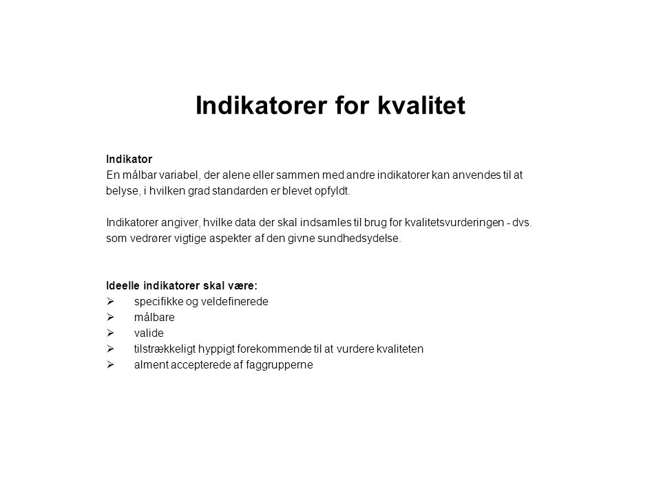 Indikatorer for kvalitet