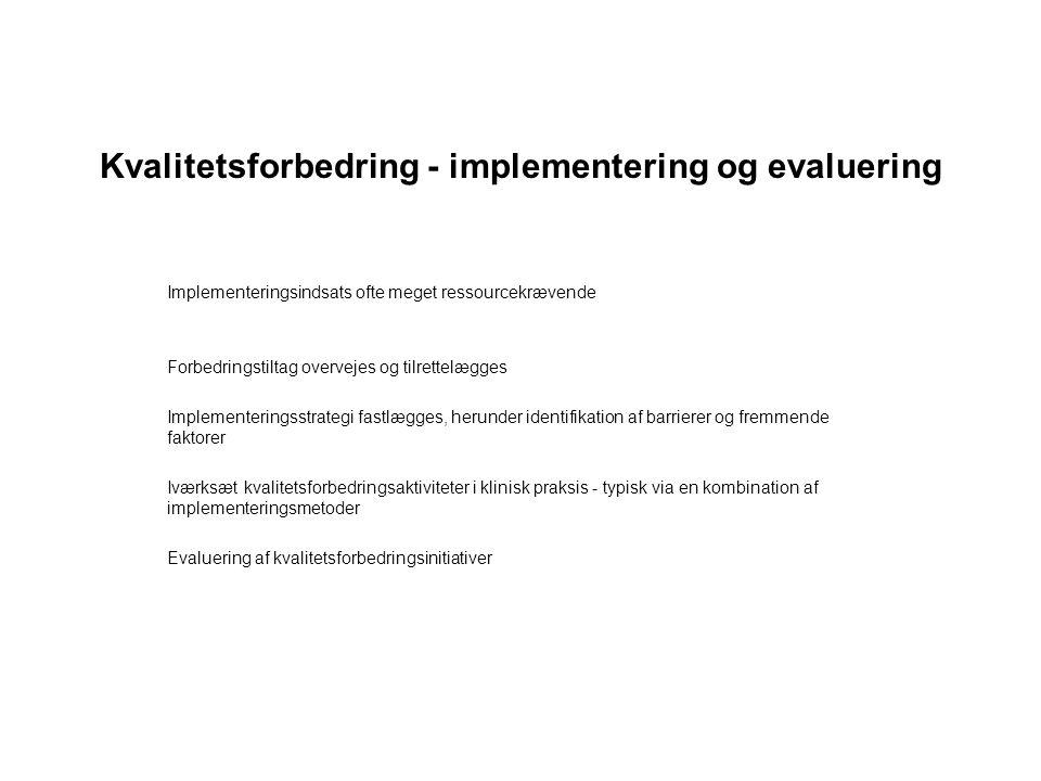 Kvalitetsforbedring - implementering og evaluering