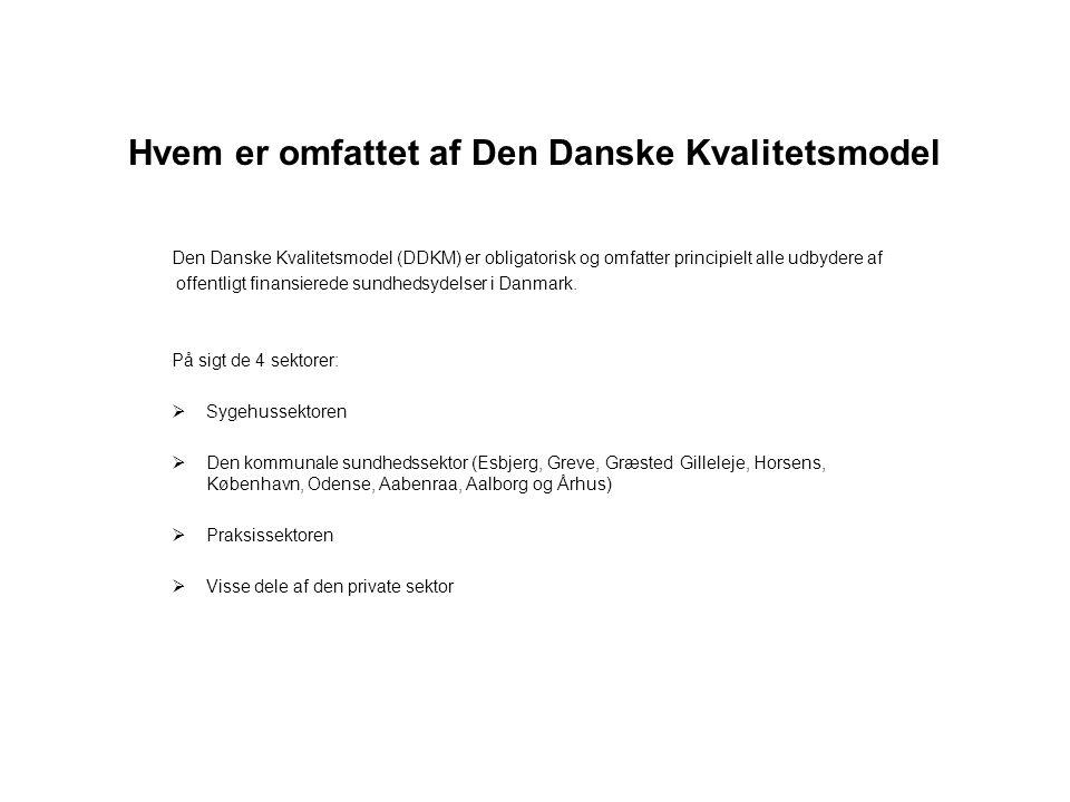 Hvem er omfattet af Den Danske Kvalitetsmodel