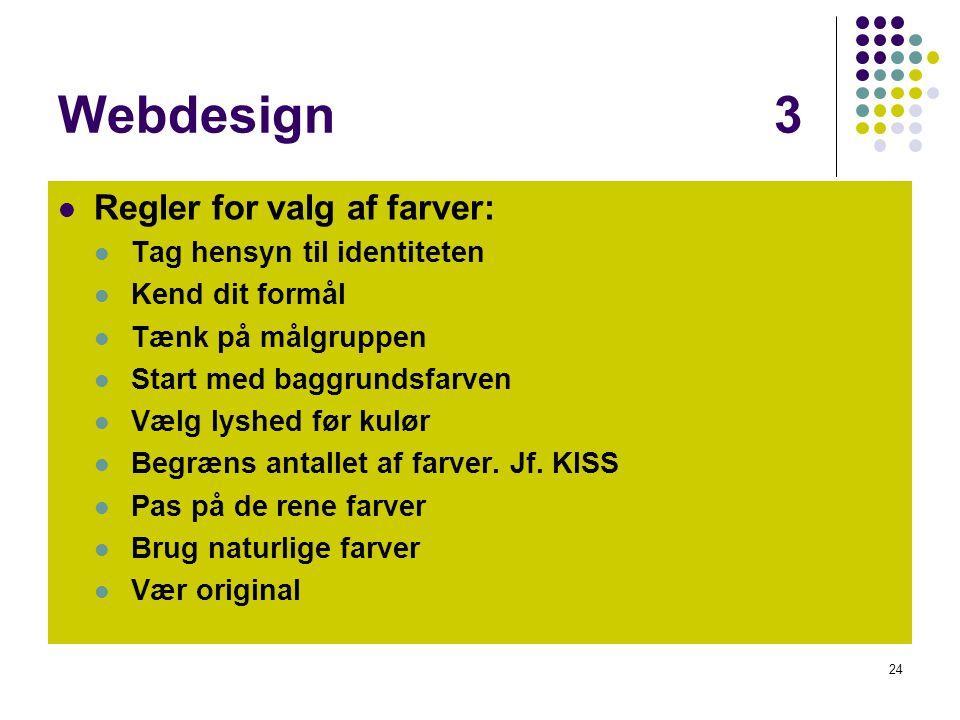 Webdesign 3 Regler for valg af farver: Tag hensyn til identiteten