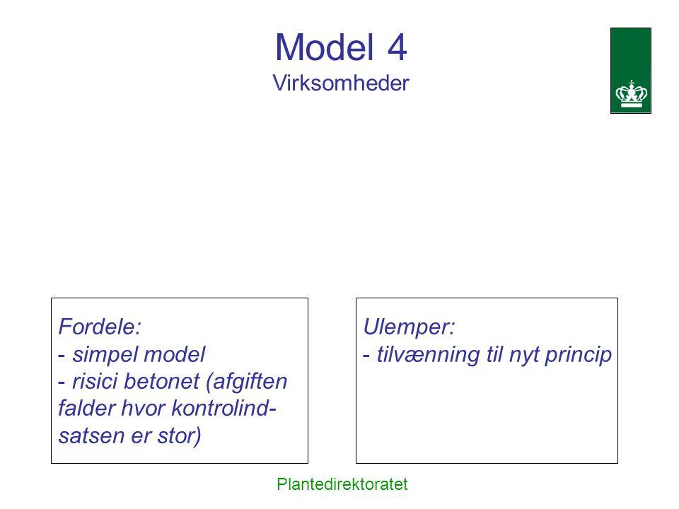Model 4 Virksomheder Fordele: simpel model risici betonet (afgiften