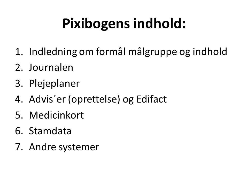 Pixibogens indhold: Indledning om formål målgruppe og indhold