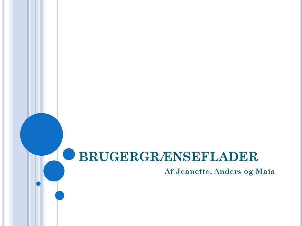 Af Jeanette, Anders og Maia