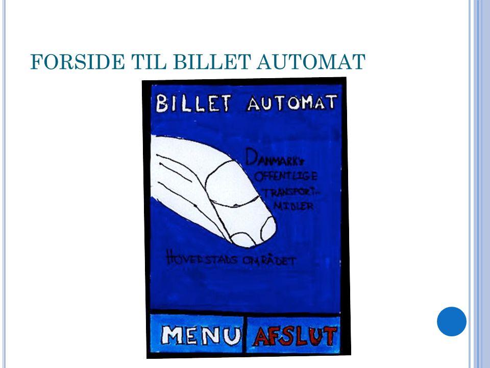 FORSIDE TIL BILLET AUTOMAT