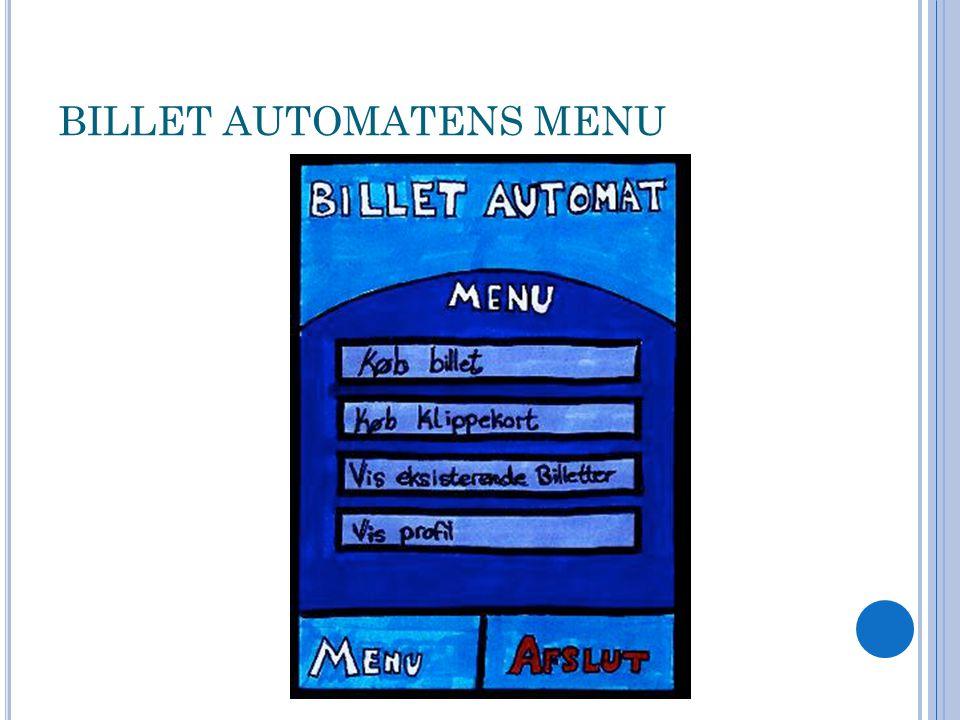 BILLET AUTOMATENS MENU
