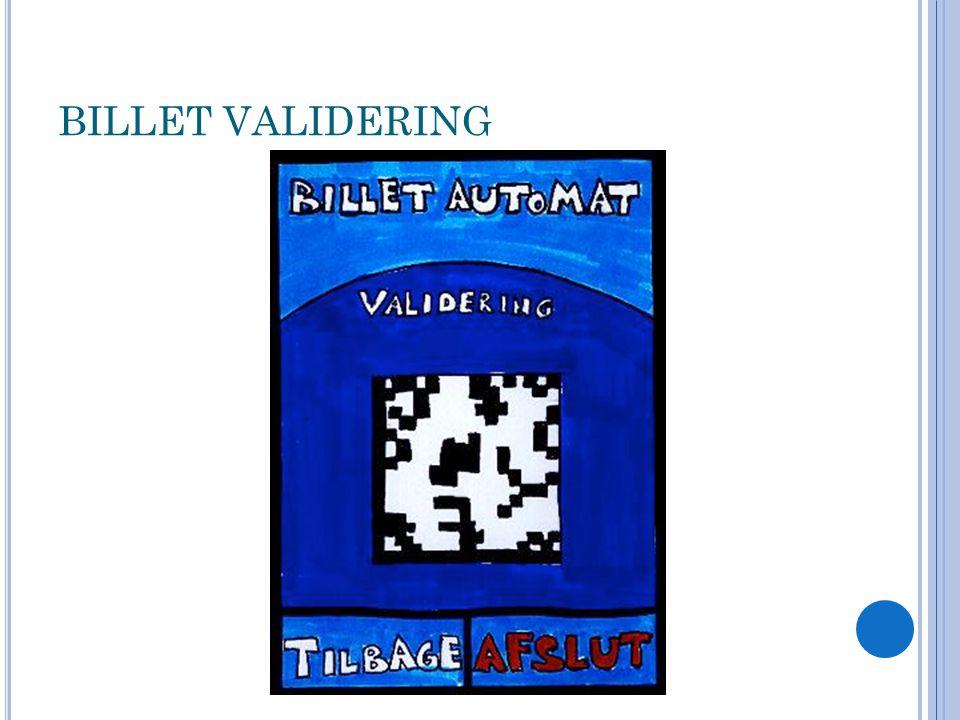 BILLET VALIDERING
