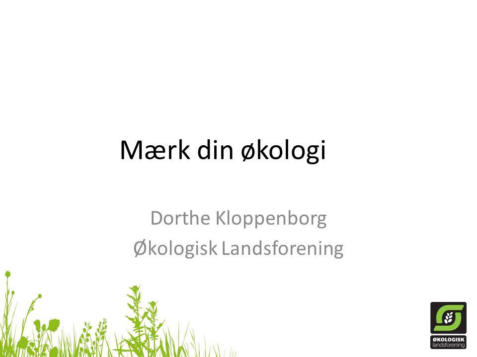 Dorthe Kloppenborg Økologisk Landsforening