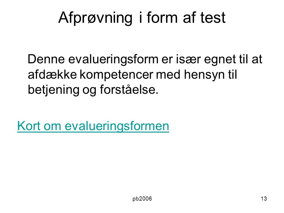 Afprøvning i form af test