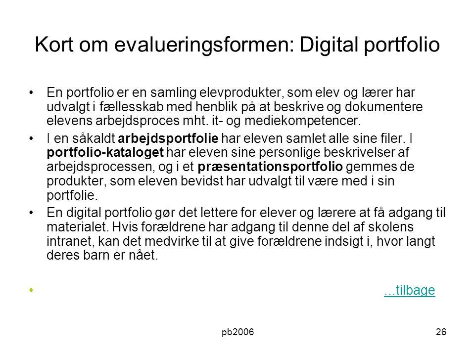 Kort om evalueringsformen: Digital portfolio