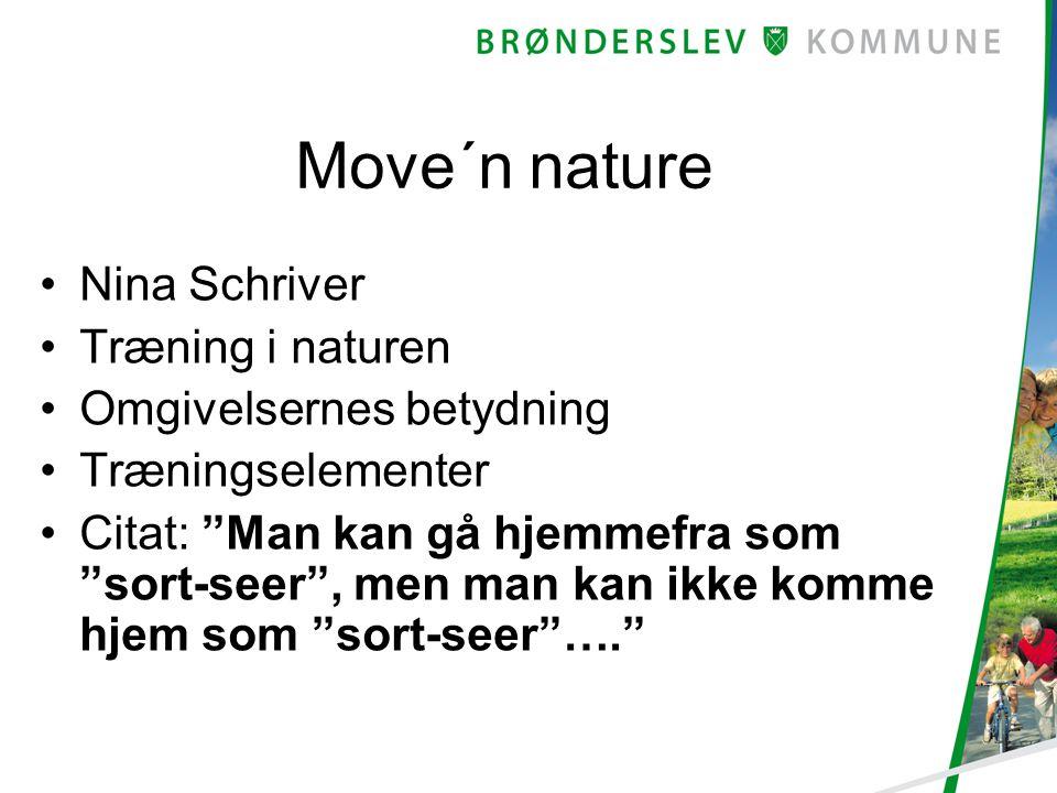 Move´n nature Nina Schriver Træning i naturen Omgivelsernes betydning