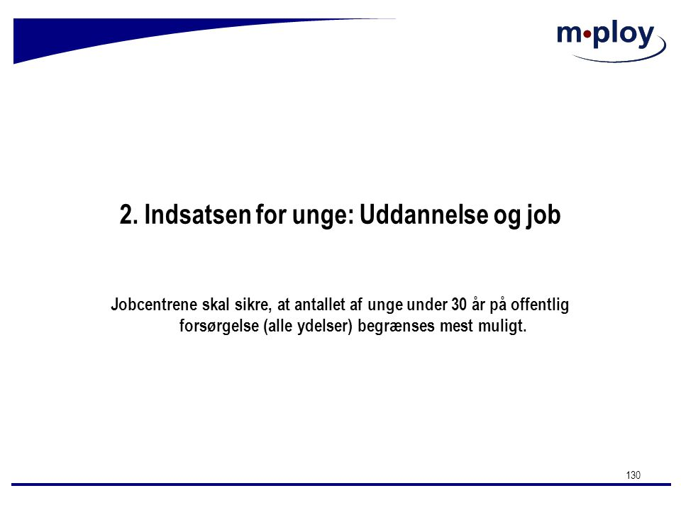 2. Indsatsen for unge: Uddannelse og job