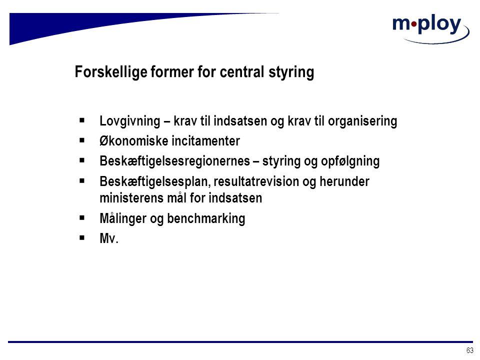 Forskellige former for central styring