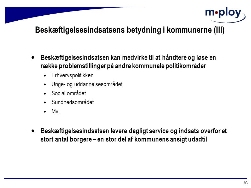 Beskæftigelsesindsatsens betydning i kommunerne (III)