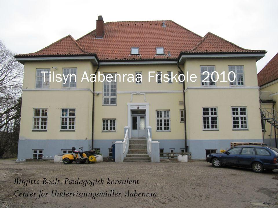 Tilsyn Aabenraa Friskole 2010