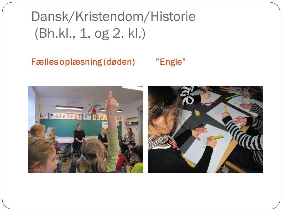 Dansk/Kristendom/Historie (Bh.kl., 1. og 2. kl.)